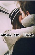 Amor em jogo by Teccaa