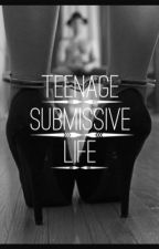 Teenage submissive life by _obey_x