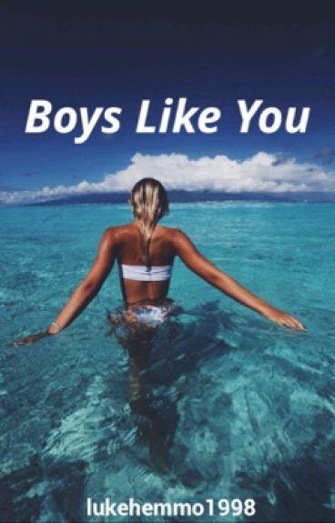 Boys Like You (Sequel) || l.h [a.u]
