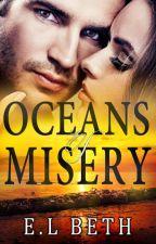 Oceans of Misery by ELBeth76