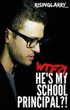 WTF?! He's My School Principal?! [ Justin Timberlake AU ] by risinglarry_