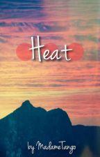 Heat (A Tom Hiddleston Fan Fiction) by MadameTango