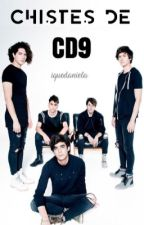 CHISTES DE CD9 by iQueDaniela