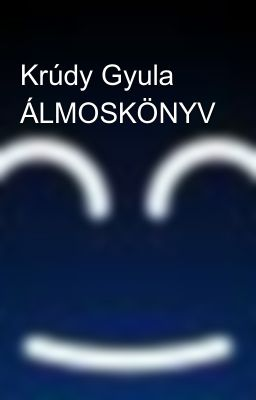 Krúdy Gyula ÁLMOSKÖNYV