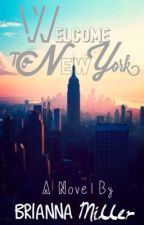 Welcome To New York by BriannaMiller68