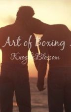 The Art Of Boxing (boyxboy) by KnightsBlossom