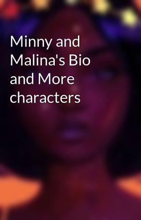 Minny and Malina's Bio and More characters by Aumai_Zaku