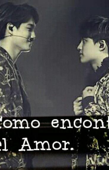 Como encontré el amor .(Kaisoo/Taoris/HuHan/Chenmin)