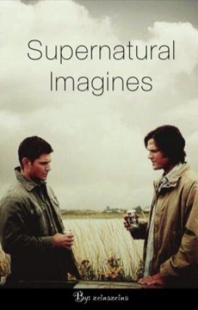 Supernatural Imagines by zeinazeina