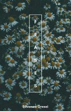 Frases y poemas. by SilvanaGressi