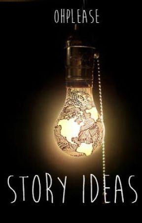 Story Ideas   Lie   Wattpad