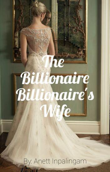 The Billionaire's  Billionaire Wife