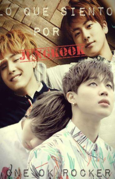 Lo que siento por Jungkook (PAUSADA )