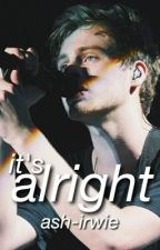it's alright ↠ lashton by ash-irwie
