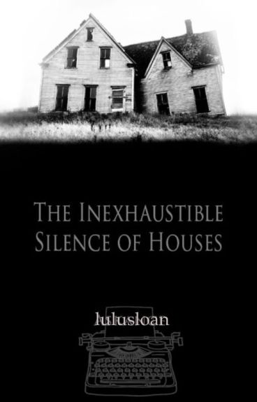 The Inexhaustible Silence of Houses // Destiel