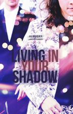 Living In Your Shadow ♦ Artist!Louis L.S. AU by albusxx