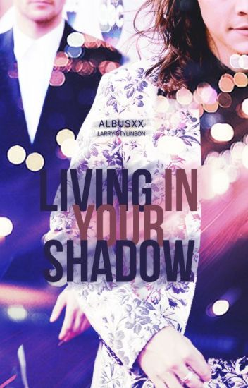 Living In Your Shadow ♦ Artist!Louis L.S. AU