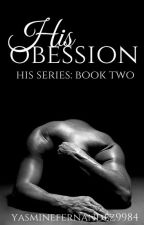 His Obsession (Werewolf|ManxMan|Mpreg) His Series: BOOK TWO (Will be rewritten) by YasmineFernandez9984