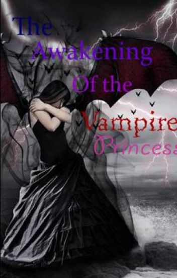 The Awakening of the Vampire Princess