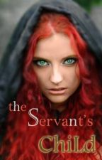 The Servant's Child by AnotherNonsense