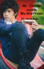 Mr. Chinito meets Ms. WarFreak (Ft. Ranz Kyle Viniel Ongsee) by Ravinz22
