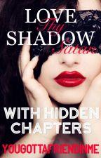 Love Thy Shadow, Satan (LTSS) by YouGottaFriendInMe