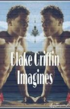 Blake Griffin Imagines by BaeGoddess