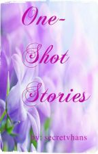 ONE SHOT STORIES by secretvhans
