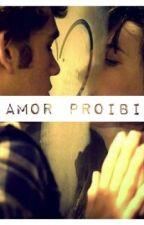 Um amor Proibido by lolitos122