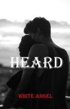 Heard [niall horan fanficion] by ys_white_angel