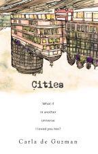 [Published] Cities by C_deguzman