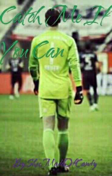 Catch Me If You Can (Manuel Neuer FF)