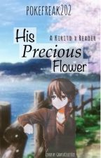 His Precious Flower-A Kirito X Reader by RinnyBirb