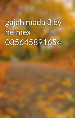 gajah mada 3 by helmex 085645891654