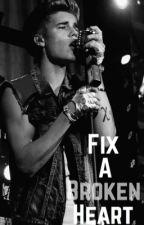Fix A Broken Heart by Kidrauhllovleys