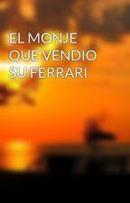 EL MONJE QUE VENDIO SU FERRARI by montxo1