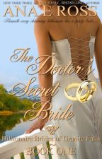 The Doctor's Secret Bride - Book One by anaeross