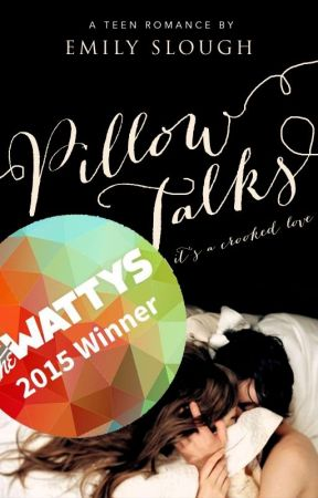 Pillow Talks   Wattys 2015 Winner by EmSlough