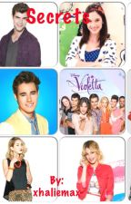 Secrets (violetta Fanfiction) ✔️ by Randomlover4life