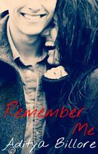 Remember Me by being_aditya