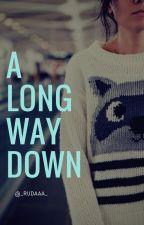 A long way down ✿ Z.M by _rudaaa_