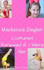 Mackenzie Ziegler's costumes renewed if I were her. by Draco_Kinzi_Torss