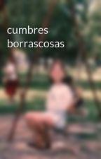 cumbres borrascosas by gana85