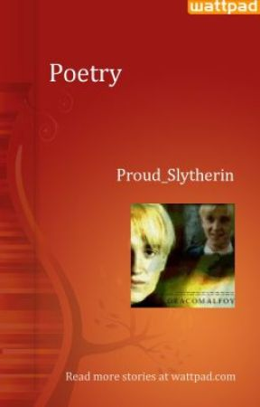 My Poetry by Proud_Slytherin