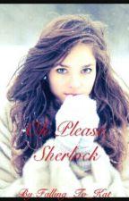 Oh Please, Sherlock by EtherealDominance