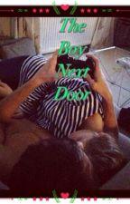 The Boy Next Door by BeBrave1