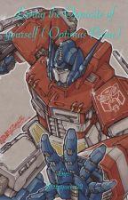 Loving thr Opposite of yourself (Optimus Prime) by Jazzyqueen22