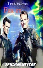 Terminator - Fix it by TFALokiwriter