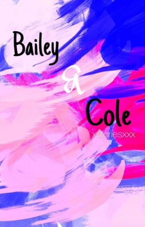 Bailey & Cole by xstoriesxxx