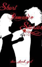 Short Romance Stories by that_shark_girl